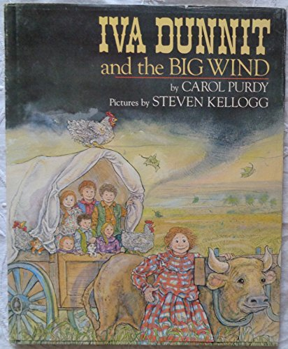 Iva Dunnit and the Big Wind (Signed): Purdy, Carol; Kellogg, Steven (illus.)