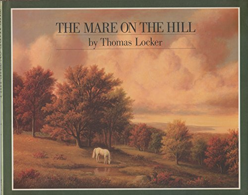 9780803702073: Locker Thomas : Mare on the Hill (Hbk)