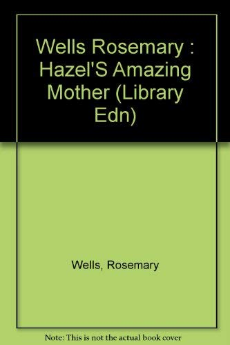9780803702103: Hazel's Amazing Mother