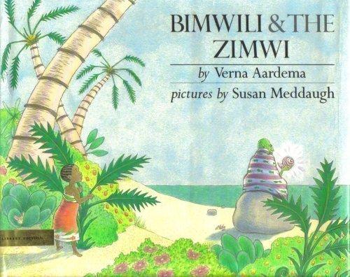 9780803702127: Aardema & Meddaugh : Bimwili and Zimwi (Hbk) (My Bear Books)