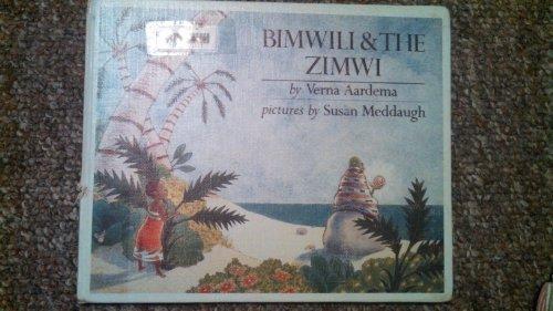 9780803702134: Aardema & Meddaugh : Bimwili and Zimwi (Library Edn) (My Bear Books)