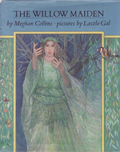 9780803702172: Willow Maiden