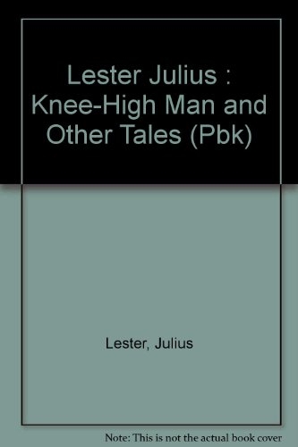 9780803702349: The Knee-high Man and Other Tales