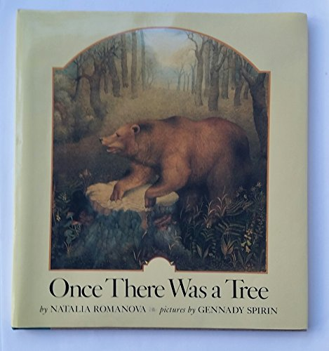 9780803702356: Romanova & Spirin : Once There Was A Tree (Hbk)