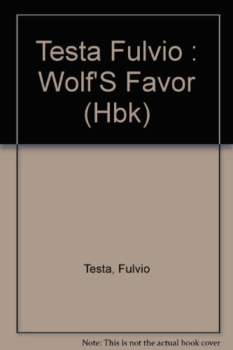 Wolf's Favor: Testa, Fulvio