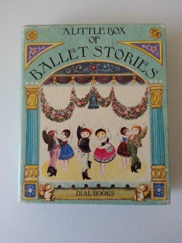Little Box Ballet (A Little box of ballet stories): Greaves, Margaret