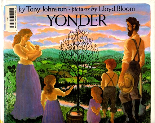 Yonder (Pied Piper Paperback): Johnston, Tony, Bloom, Lloyd