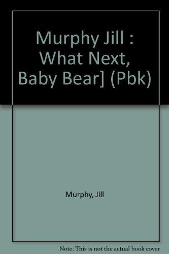 9780803702837: What Next, Baby Bear?