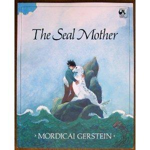 9780803703025: Gerstein Mordicai : Seal Mother (Hbk)