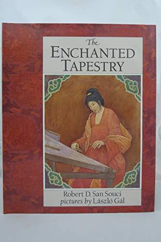 The Enchanted Tapestry: San Souci, Robert D.