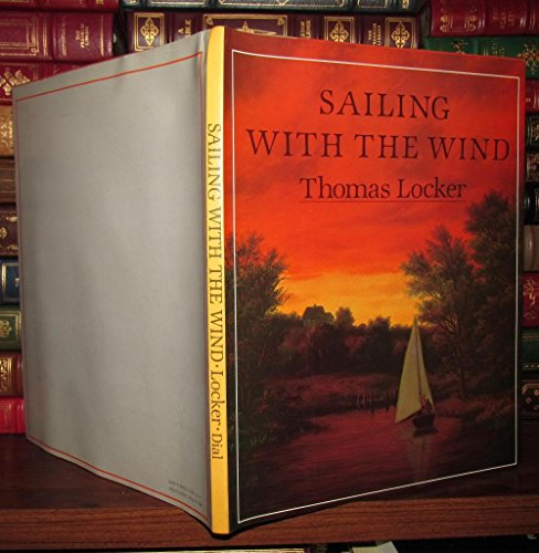 Sailing with the Wind.: Locker, Thomas