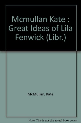 9780803703179: The Great Ideas of Lila Fenwick: Library Edition
