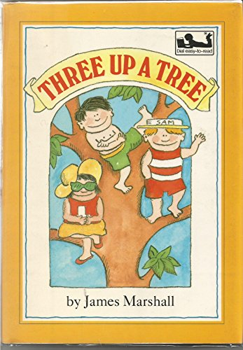 9780803703285: Marshall James : Three up A Tree (Hbk) (Dial Easy-to-Read Book)