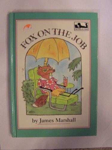 9780803703513: Marshall James : Fox on the Job (Library Edn)