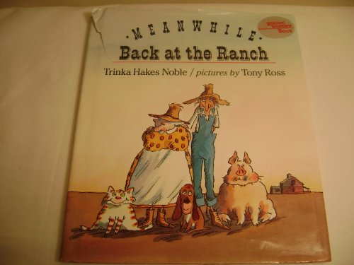 9780803703537: Noble : Meanwhile Back at the Ranch (Trade Edn) (Reading Rainbow)