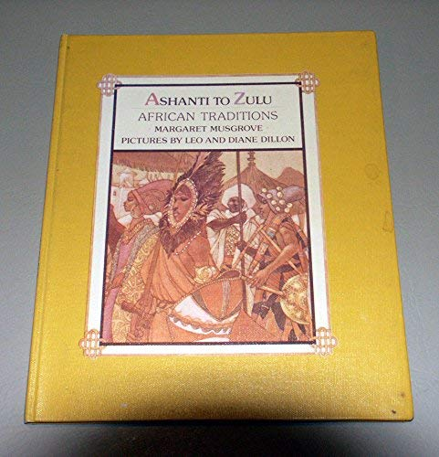 9780803703582: Musgrove Margaret : Ashanti to Zulu (Library Edn)