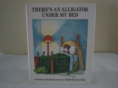 9780803703759: Mayer Mercer : There'S an Alligator under My Bed(Libr)
