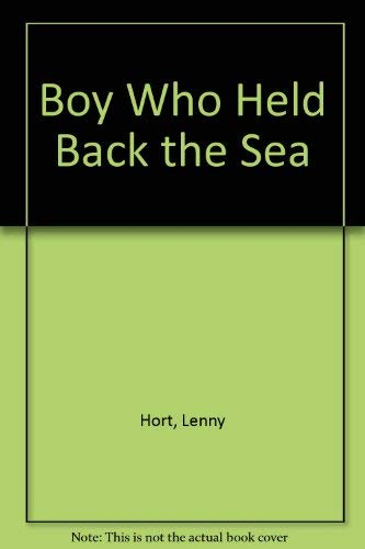 9780803704077: Boy Who Held Back the Sea