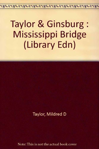 9780803704275: Taylor & Ginsburg : Mississippi Bridge (Library Edn)