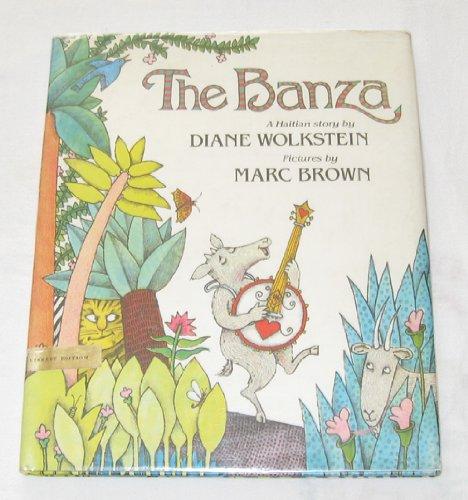 The Banza: A Haitian Story (Pied Piper Books): Wolkstein, Diane, Brown, Marc
