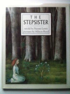 The Stepsister: Naomi Lewis