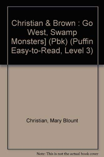 9780803704381: Go West, Swamp Monsters! (Puffin Easy-to-read, Level 3)