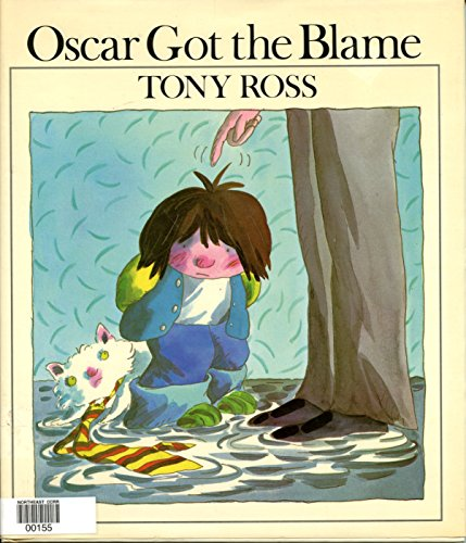 9780803704992: Ross Tony : Oscar Got the Blame (Library Edn) (Dial Books for Young Readers)