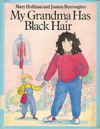 9780803705104: Hoffman & Burroughes : My Grandma Has Black Hair (Hbk)