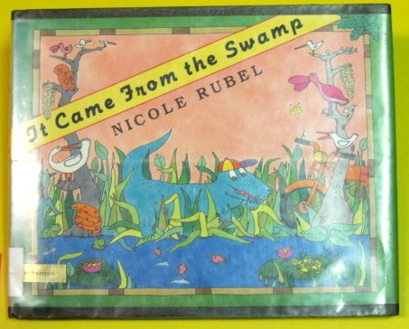 9780803705135: It Came from the Swamp (Dial Books for Young Readers)