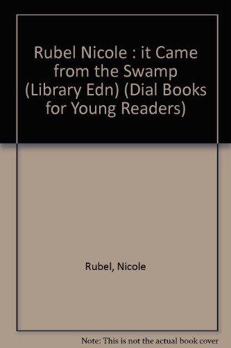 9780803705159: It Came from the Swamp: Library Edition (Dial Books for Young Readers)