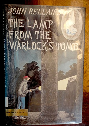 The Lamp from the Warlock's Tomb: Bellairs, John