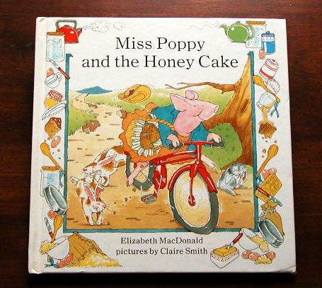 9780803705784: Miss Poppy and the Honey Cake