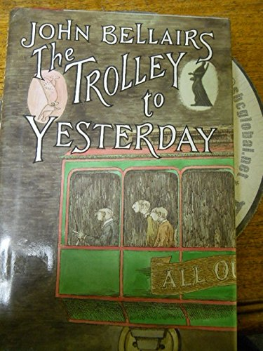 9780803705821: The Trolley to Yesterday