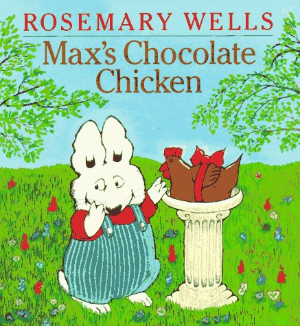 9780803705852: Max's Chocolate Chicken (Max and Ruby)