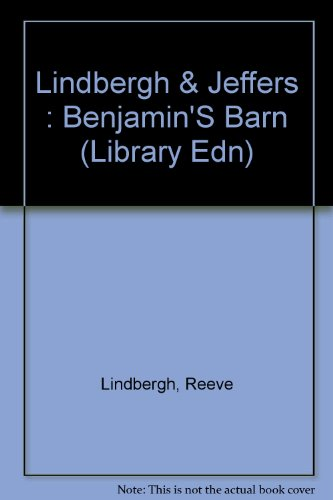 9780803706149: Lindbergh & Jeffers : Benjamin'S Barn (Library Edn)