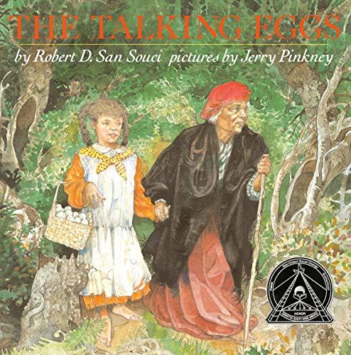 The Talking Eggs: San Souci, Robert D.