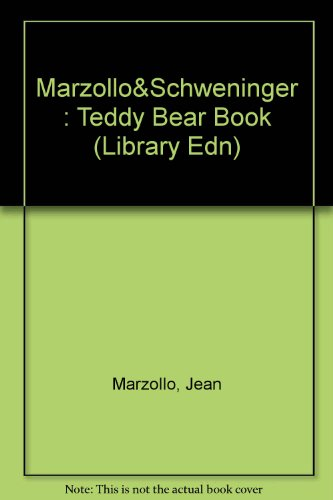 Teddy Bear Book: Library Edition (0803706324) by Jean Marzollo; Ann Schweninger