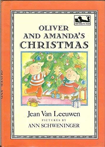 Oliver and Amanda's Christmas (Oliver and Amanda Pig) (9780803706477) by Jean Van Leeuwen