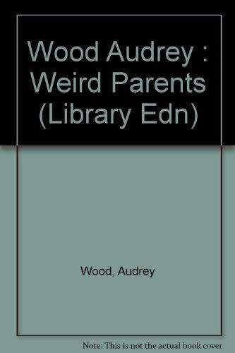 9780803706491: Weird Parents