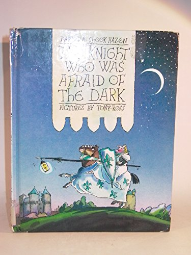 9780803706682: The Knight Who Was Afraid of the Dark: Library Edition