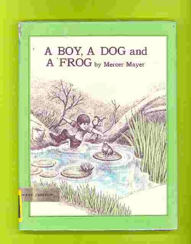 9780803707542: Mayer M. & M. : Boy, A Dog, A Frog & A Friend (Hbk) (Boy, Dog, Frog)