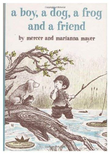 9780803707559: Mayer M. & M. : Boy, A Dog, A Frog & A Friend (Libr.)