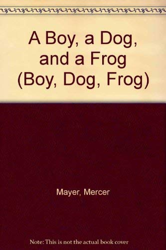 9780803707634: Mayer : Boy Dog Frog Tr