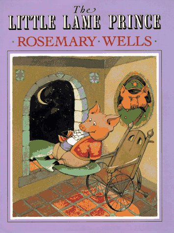 The Little Lame Prince: Wells, Rosemary