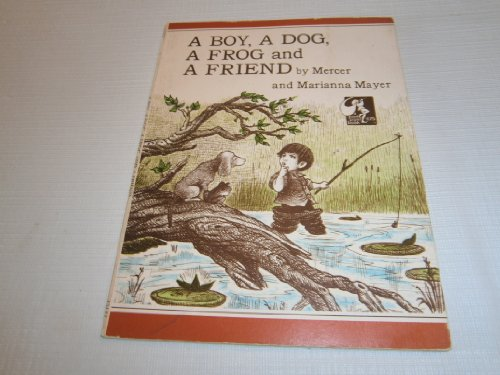 9780803708044: A Boy, a Dog, a Frog And a Friend