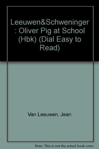 9780803708129: Oliver Pig at School (Easy-to-Read, Dial)