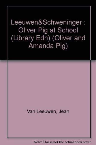 9780803708136: Oliver Pig at School (Oliver and Amanda Pig)