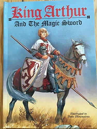 King Arthur and the Magic Sword: Pyle, Howard; James, John