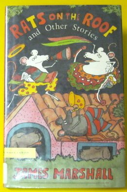Rats on the Roof and Other Stories: James Marshall