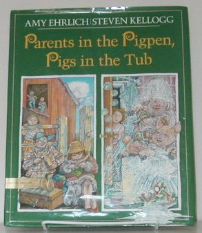 9780803709287: Parents in the Pigpen, Pigs in the Tub